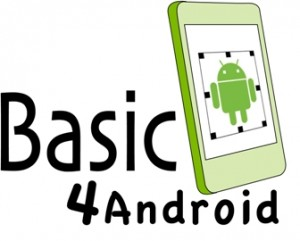 Basic4Android - Mobile Development Environment