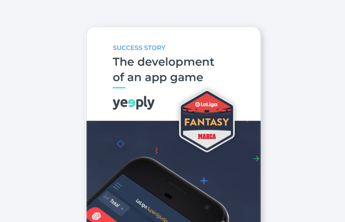 developement of an app game success story cover LaLiga fantasy of yeeply