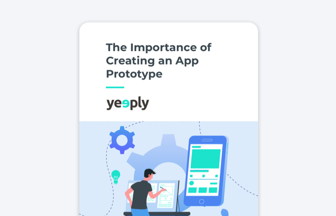 The Importance of Creating an App Prototype